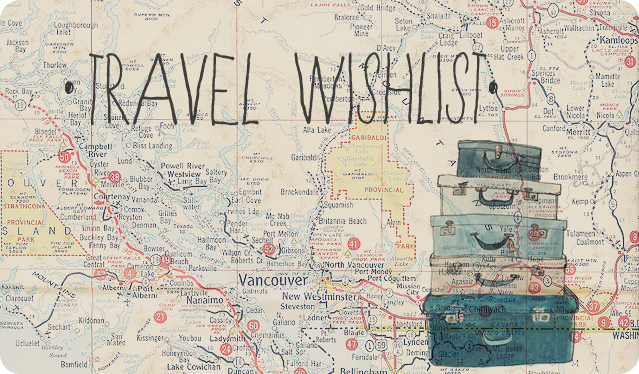 Travel Wishlist Vancouver Ikbenirisniet