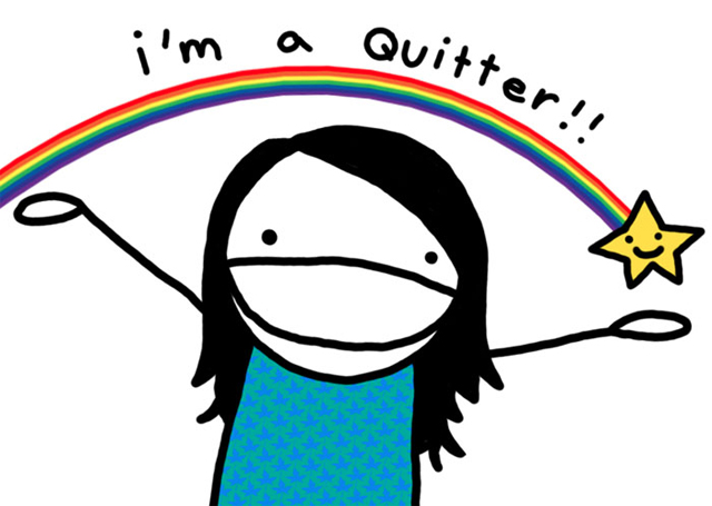 'I'm a quitter' by Natalie Dee