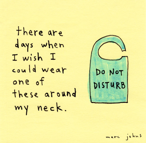 'Do not disturb' by Marc Johns.