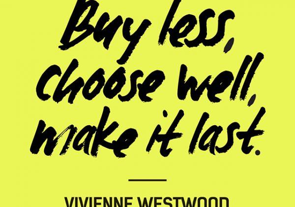 Vivienne Westwood quote