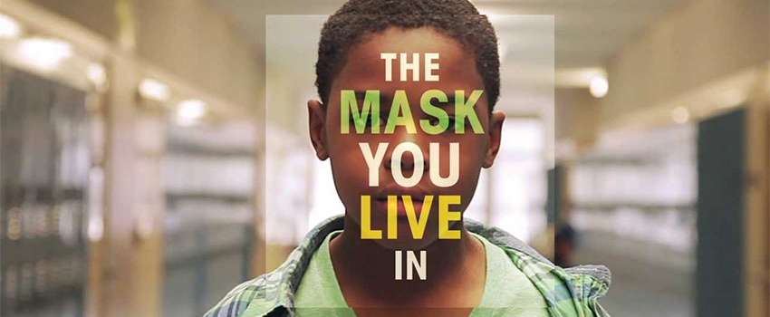 Documentaire - The Mask You Live In