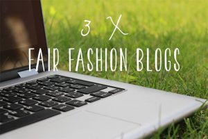 3 x Fair Fashion Blogs